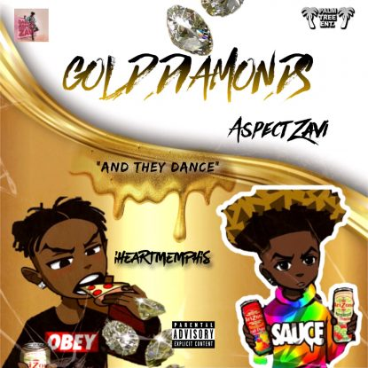 Gold Diamonds ft. Aspect Zavi