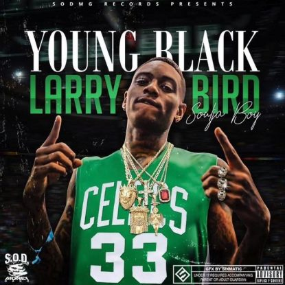 Soulja Boy - Young Black Larry Bird